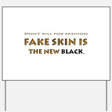 Yard Sign Fake Skin Tiger