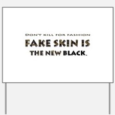 Yard Sign Fake Skin Snake