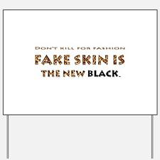 Yard Sign Fake Skin Leopard
