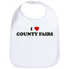 I Love COUNTY FAIRS Bib