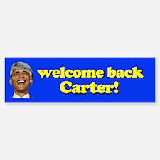 Welcome Back Carter! Bumper Bumper Bumper Sticker