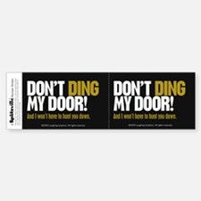 Don't Ding Window Bumper Bumper Sticker