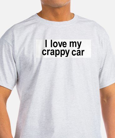 Funny Crappy T-Shirt