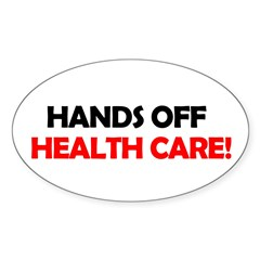 Hands Off Health Care Oval Decal