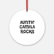 AUNTIE CAMILA ROCKS Ornament (Round)