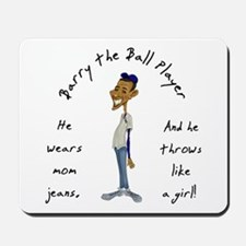 Barry the Ball Player Mousepad
