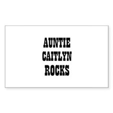 AUNTIE CAITLYN ROCKS Rectangle Decal