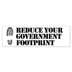 Reduce your government footpr Bumper Bumper Sticker