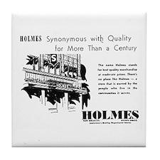 Holmes = Quality Tile Coaster