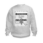 Buddhism Delivers (large) Kids Sweatshirt