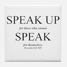 Speak Up Tile Coaster