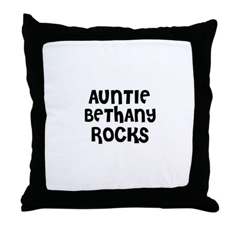 AUNTIE BETHANY ROCKS Throw Pillow