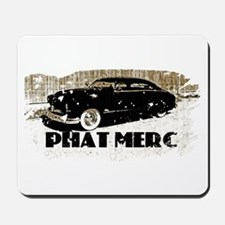 PHAT MERC-DISTRESSED- Mousepad