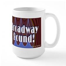 Broadway Bound! Mug