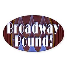 Broadway Bound! Oval Sticker (10 pk)