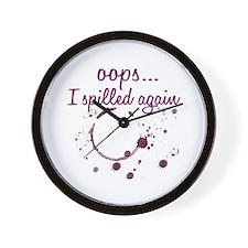 opps...I spilled again Wine Wall Clock