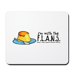 I'm with the F.L.A.N.S. Mousepad