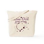 Wine Girl Gone Wrong Tote Bag