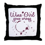 Wine Girl Gone Wrong Throw Pillow