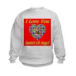 I Love You Santa's Lil Angel Kids Sweatshirt
