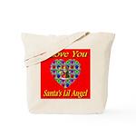 I Love You Santa's Lil Angel Tote Bag