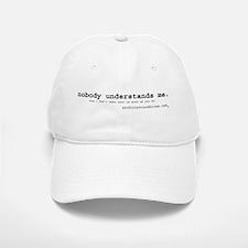 nobody understands me Baseball Baseball Cap