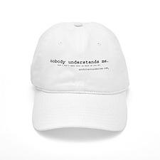nobody understands me Baseball Cap