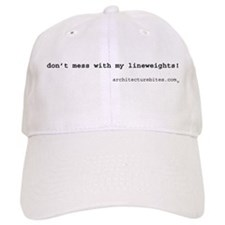 don't mess with my lineweight Baseball Cap