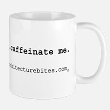 i'm an architect. caffeinate Mug
