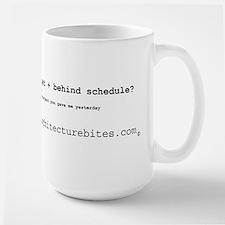 underdeveloped, overbudget, a Large Mug