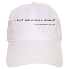 i don't work without a contra Baseball Cap
