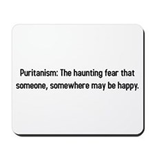 Puritanism: Hauting fear that someone is happy Mou