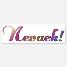 Nevaeh! Design #602 Bumper Bumper Bumper Sticker
