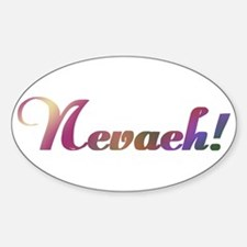 Nevaeh! Design #602 Oval Decal