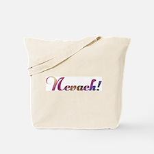 Nevaeh! Design #602 Tote Bag