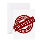 Permission Granted red Greeting Card