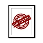 Permission Granted red Framed Panel Print
