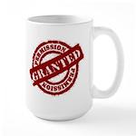 Permission Granted red Large Mug