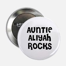"AUNTIE ALIYAH ROCKS 2.25"" Button (10 pack)"
