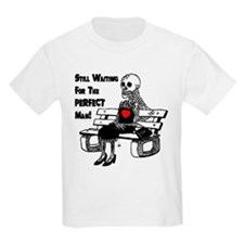Still Waiting For The Perfect Man T-Shirt