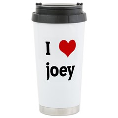 I Love joey Travel Mug