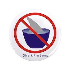 """Shark Fin Soup 3.5"""" Button"""