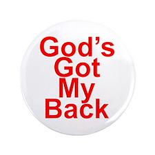 """God's got my back 3.5"""" Button"""