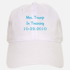 Mrs. Trump In Training 10-23-2010 Baseball Baseball Cap