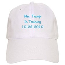 Mrs. Trump In Training 10-23-2010 Baseball Cap