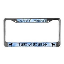 Crazy About Tervurenss License Plate Frame