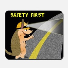 Armadillo Safety First Mousepad