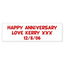 happy Anniversary Love Kerry Bumper Bumper Sticker