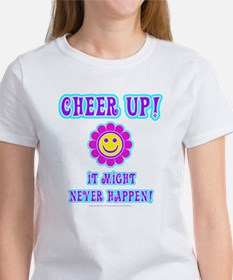 Cheer Up Women's T-Shirt