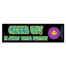 Cheer Up Bumper Bumper Sticker
